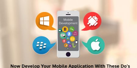 Important Do's And Don'ts Of Mobile Application Development