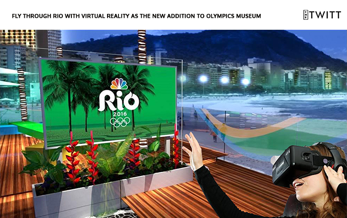 Fly through Rio with Virtual Reality as the new Addition to Olympics Museum