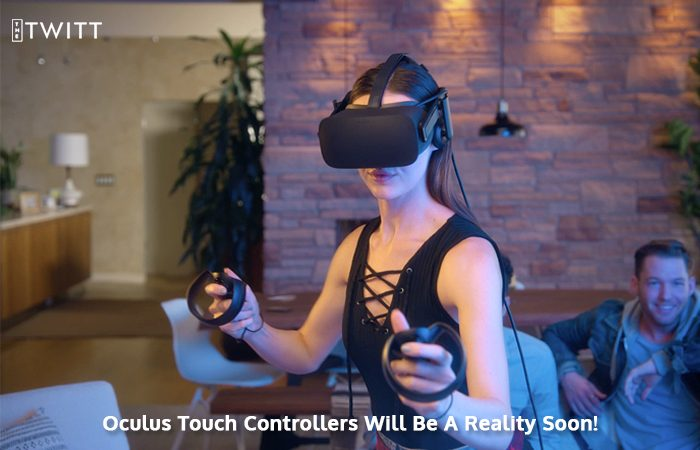Oculus' Latest SDK And The Features Of Its Touch Controllers