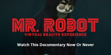 'Mr. Robot' A Simulating VR Short Movie That Will Vanish Soon!