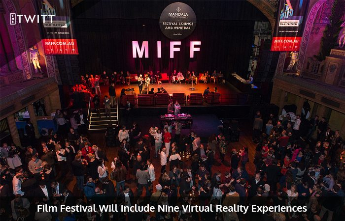 VR Events Featured at the Melbourne International Film Festival