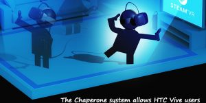 Oculus started Working on a 'Chaperone' System for Touch