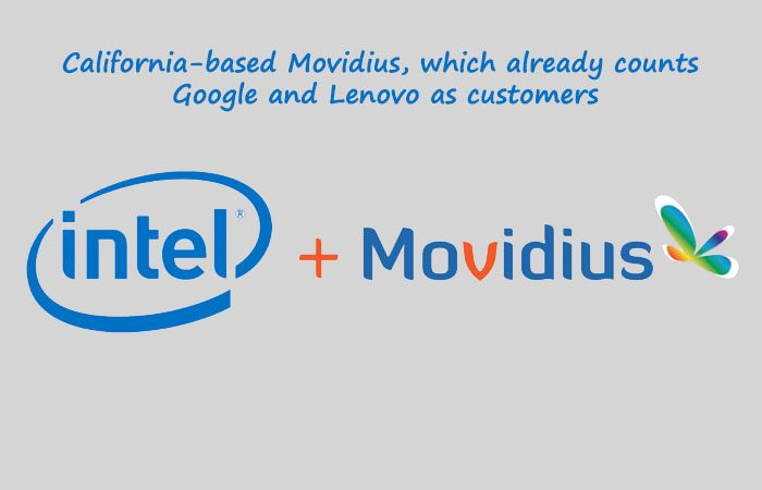 Acquisition Of Movidius By Intel To Create A Future Computer VR Tech