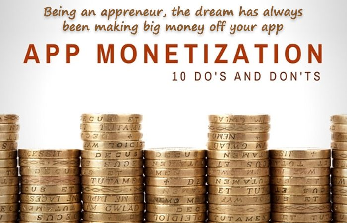Essential Do's andDon't's of App Monetization
