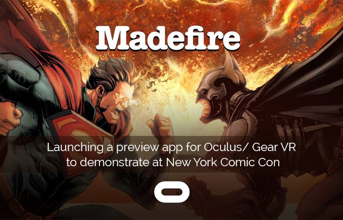Madefire Launches Its First VR App For Digital Comics