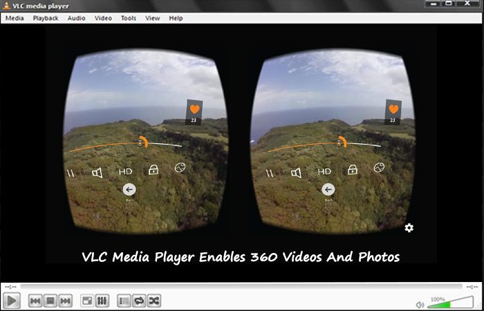 VLC Media Player Is Now Touching The Latest VR FIRE
