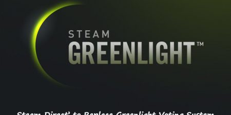 Disputable 'Greenlight' To Be Replaced By Valve's 'Steam Direct'