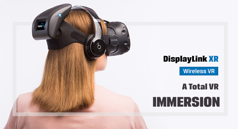 DisplayLink XR Wireless VR A Total VR Immersion