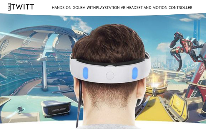 Hands-On Golem With PlayStation VR Headset And Motion Controller