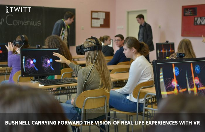 Bushnell Carrying Forward The Vision Of Real Life Experiences With VR