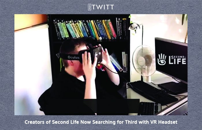 Creators Of Second Life Now Searching For Third With VR Headset