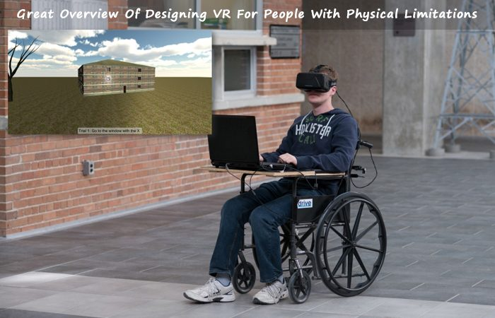 Tomorrow Today Labs Working On VR Experiences Wheelchair Accessible