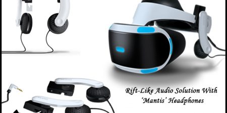 PSVR Gets Audio Solutions With 'Mantis' Headphones