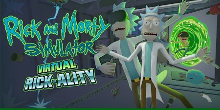 VR Game 'Rick And Morty' Releasing For Oculus Rift & HTC Vive