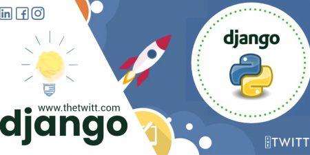 Why Django is top full-stack framework